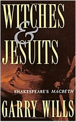 Witches and Jesuits : Shakespeare's Macbeth (Paperback)