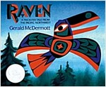 Raven: A Trickster Tale from the Pacific Northwest (Paperback)