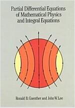 Partial Differential Equations of Mathematical Physics and Ipartial Differential Equations of Mathematical Physics and Integral Equations Ntegral Equa (Paperback)