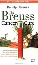 Breuss Cancer Cure Bantam/E (Paperback, Bantam)