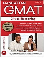 Manhattan GMAT Critical Reasoning, Guide 6 [With Web Access] (Paperback, 5)