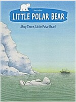 Ahoy There, Little Polar Bear! (Paperback)