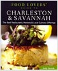 [�߰�] Food Lovers' Guide to Charleston & Savannah: The Best Restaurants, Markets & Local Culinary Offerings
