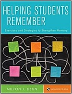 Helping Students Remember : Exercises and Strategies to Strengthen Memory Includes CD-ROM (Paperback)