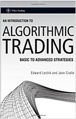 An Introduction to Algorithmic Trading : Basic to Advanced Strategies (Hardcover)