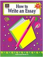 How to Write an Essay, Grades 6-8 (Paperback)