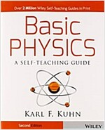 Basic Physics: A Self-Teaching Guide (Paperback, 2, Revised)
