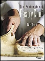 The Professional Pastry Chef: Fundamentals of Baking and Pastry (Hardcover, 4)
