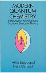 Modern Quantum Chemistry: Introduction to Advanced Electronic Structure Theory (Paperback, Revised)