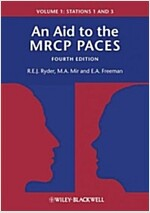 An Aid to the MRCP Paces: Volume 1: Stations 1 and 3 (Paperback, 4, Volume 1, 4th)