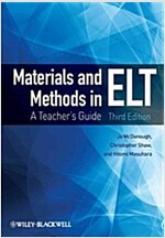 Materials and Methods in ELT : A Teacher's Guide (Paperback, 3rd Edition)