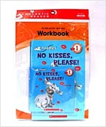 Scholastic Leveled Readers 1-5 : No Kisses Please (Book + CD + Workbook)