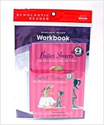 Scholastic Leveled Readers 2-1 : Ballet Sisters : The Duckling and the Swan (Book + CD + Workbook)