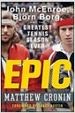 [중고] Epic: John McEnroe, Bjorn Borg, and the Greatest Tennis Season Ever (Hardcover)