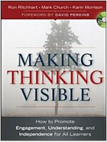 Making Thinking Visible : How to Promote Engagement, Understanding, and Independence for All Learners (Paperback)