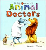 A Day with the Animal Doctors (Paperback)