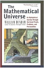The Mathematical Universe: An Alphabetical Journey Through the Great Proofs, Problems, and Personalities (Paperback, Revised)