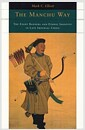 The Manchu Way (Paperback) - The Eight Banners and Ethnic Identity in Late Imperial China