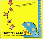 Unfortunately (Paperback)