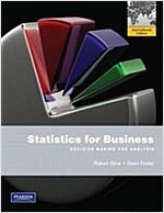 Statistics for Business: Decision Making and Analysis (Paperback, International Edition)
