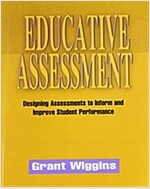 Educative Assessment: Designing Assessments to Inform and Improve Student Performance (Paperback)