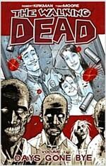 The Walking Dead Volume 1: Days Gone Bye (Paperback)