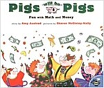 Pigs Will Be Pigs (Paperback)