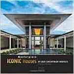Masterpiece Iconic Houses: By Great Contemporary Architects (Hardcover)