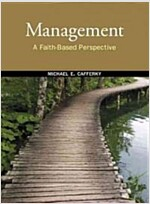 Management: A Faith-Based Perspective (Hardcover)