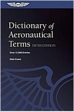 Dictionary of Aeronautical Terms (Epub): Over 11,000 Entries (Paperback, 5)