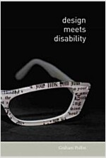 Design Meets Disability (Paperback)