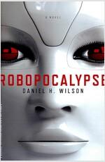 Robopocalypse (Perfect Paperback)