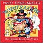 Mary Engelbreit's Mother Goose: One Hundred Best-Loved Verses (Hardcover)