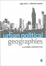 Urban Political Geographies : A Global Perspective (Paperback)