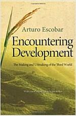 Encountering Development: The Making and Unmaking of the Third World (Paperback)