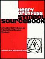 Symbol Sourcebook: An Authoritative Guide to International Graphic Symbols (Paperback)