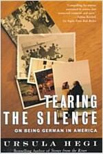 [중고] Tearing the Silence: On Being German in America (Paperback)