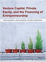 Venture Capital, Private Equity, and the Financing of Entrepreneurship (Hardcover)