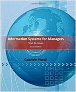 Information Systems for Managers: Text & Cases (Hardcover, 2)