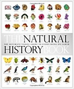 The Natural History Book : The Ultimate Visual Guide to Everything on Earth (Hardcover)