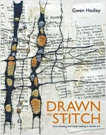 Drawn to Stitch : Stitching, Drawing and Mark-Making in Textile Art (Hardcover)