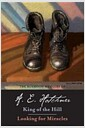[중고] The Boyhood Memoirs of A. E. Hotchner: King of the Hill/Looking for Miracles (Paperback)