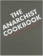 The Anarchist Cookbook (Paperback, Reissue)
