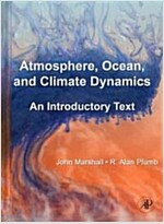 Atmosphere, Ocean, and Climate Dynamics: An Introductory Text (Hardcover)