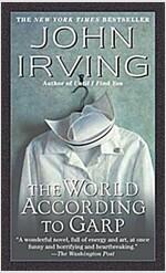 The World According to Garp (Mass Market Paperback, 20, Anniversary)
