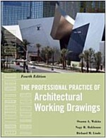 The Professional Practice of Architectural Working Drawings (Hardcover, 4 Revised edition)