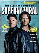 ENTERTAINMENT WEEKLY The Ultimate Guide to Supernatural (Paperback, SPECIAL EDITION)