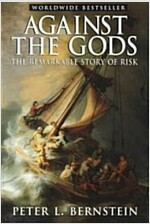 Against the Gods : The Remarkable Story of Risk (Paperback)