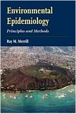 Environmental Epidemiology: Principles and Methods (Paperback)