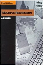 Multiple Regression: A Primer (Paperback)